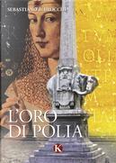 L'Oro di Polia by Sebastiano B. Brocchi