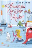 Anastasia Off Her Rocker by Lois Lowry