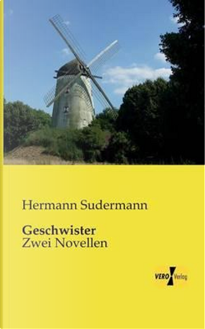 Geschwister by Hermann Sudermann