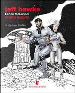 Jeff Hawke/Lance McLane. 2 storie inedite by Sydney Jordan