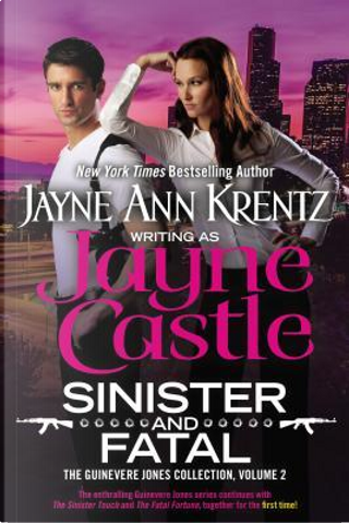 Sinister and Fatal by Jayne Castle