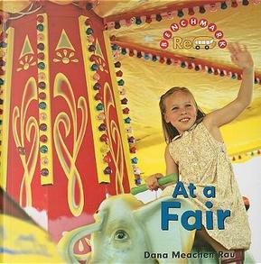 At a Fair by Dana Meachen Rau