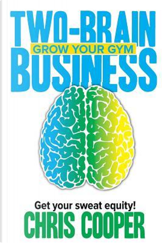 Two-brain Business by Chris Cooper