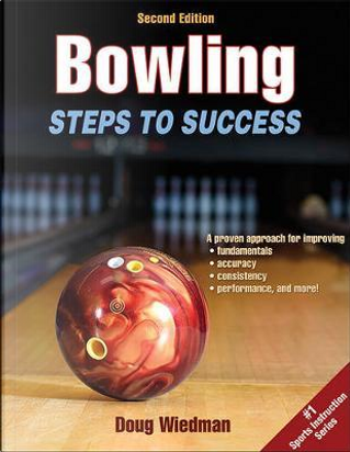 Bowling Steps to Success by Doug Wiedman
