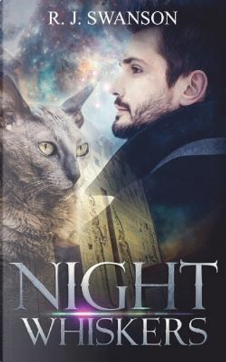 NIGHT WHISKERS by R. J. SWANSON