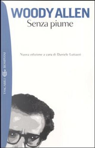 Senza piume by Woody Allen
