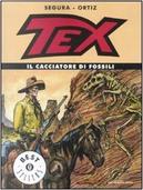 Tex. Il cacciatore di fossili by Antonio Segura