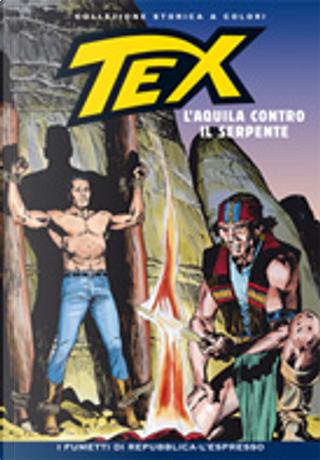 Tex collezione storica a colori n. 187 by Aurelio Galleppini, Carlo Raffaele Marcello, Claudio Nizzi, Gianluigi Bonelli, Mauro Boselli, Victor De La Fuente