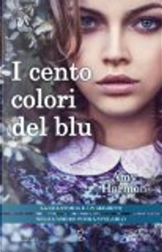 I cento colori del blu by Amy Harmon