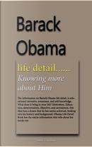 Barack Obama Life Detail by Evan Adams