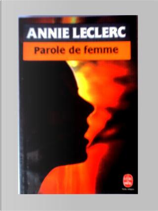 Parole de femme by Annie Leclerc