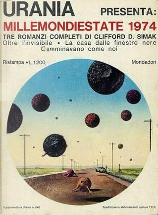 Millemondiestate 1974: tre romanzi completi di Clifford D. Simak by Clifford D. Simak
