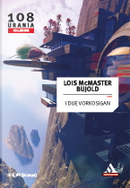 I due Vorkosigan by Lois McMaster Bujold