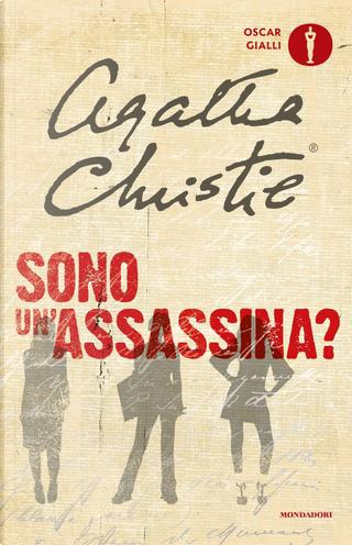 Sono un'assassina? by Agatha Christie