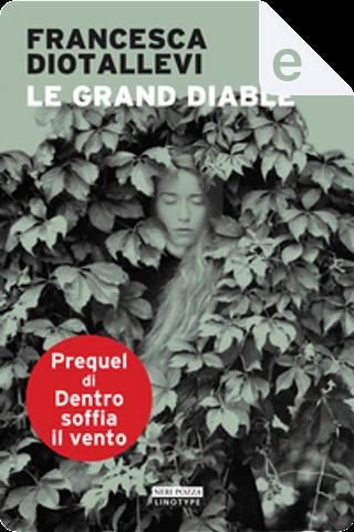 Le Grand Diable by Francesca Diotallevi