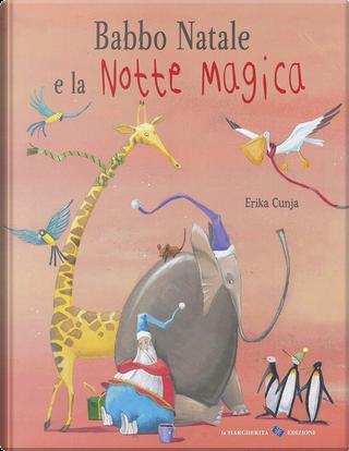 Babbo Natale e la notte magica by Erika Cunja