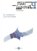 Atti impuri vol. 9 by Ada Sirente, Aldo Nove, Beppe Sebaste, Durs Grunbein, Giorgio Terrone, Lorenzo Esposito, Tommaso Ottonieri