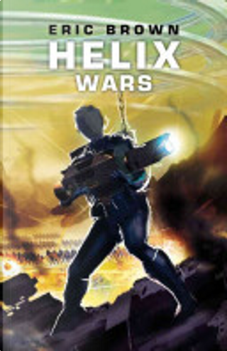 Helix Wars by Eric Brown