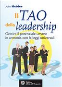 Il tao della leadership by John Heider