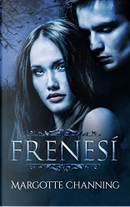 Frenesí by Margotte Channing