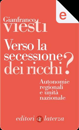 Verso la secessione dei ricchi? by Gianfranco Viesti
