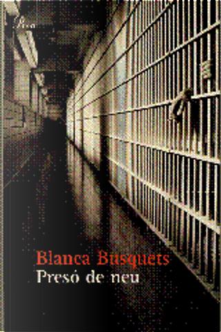 Presó de neu by Blanca Busquets