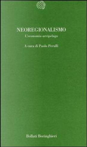 Neoregionalismo by Paolo Perulli