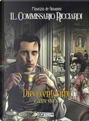 Il Commissario Ricciardi. Dieci centesimi e altre storie by Claudio Falco, Maurizio de Giovanni, Paolo Terracciano, Sergio Brancato