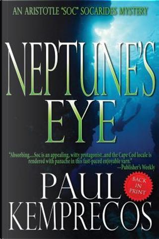 Neptune's Eye by Paul Kemprecos