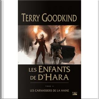 Les carnassiers de la haine by Terry Goodkind