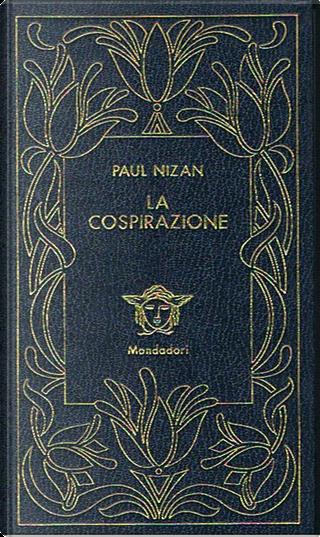 La cospirazione by Paul Nizan
