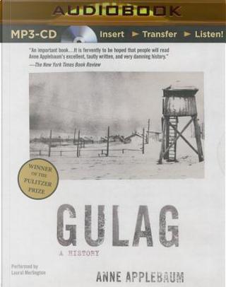 Gulag by Anne Applebaum
