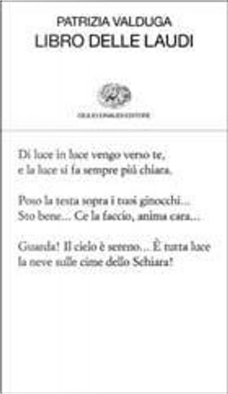 Libro delle laudi by Patrizia Valduga