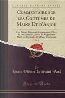 Commentaire sur les Coutumes du Maine Et d'Anjou, Vol. 4 by Louis Olivier de Saint-Vast