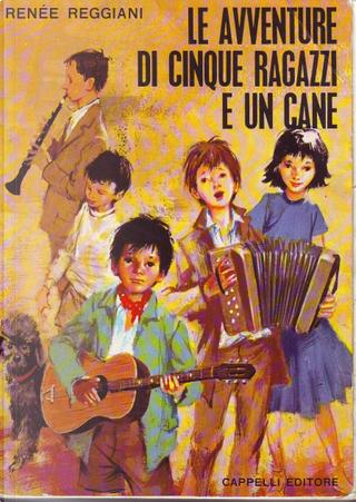 Le avventure di cinque ragazzi e un cane by Renée Reggiani