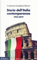 Storia dell'Italia contemporanea by Umberto Gentiloni Silveri
