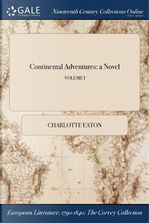 Continental Adventures by Charlotte Eaton