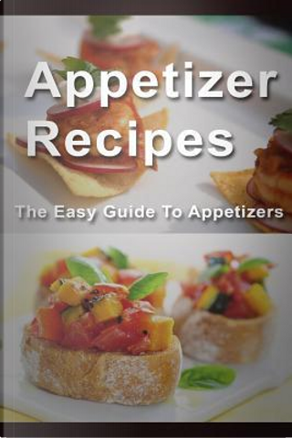 Appetizer Recipes by Mary Ann Templeton