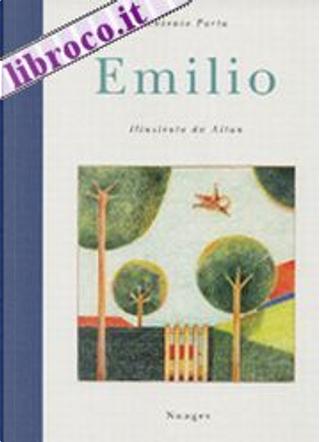 Emilio by Antonio Porta, Francesco Tullio-Altan