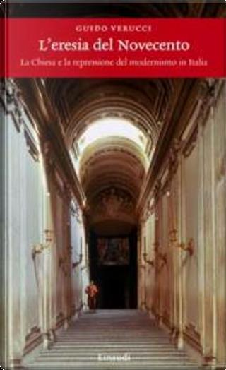 L'eresia del Novecento by Guido Verucci