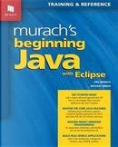 Murach's Beginning Java With Eclipse by Joel Murach