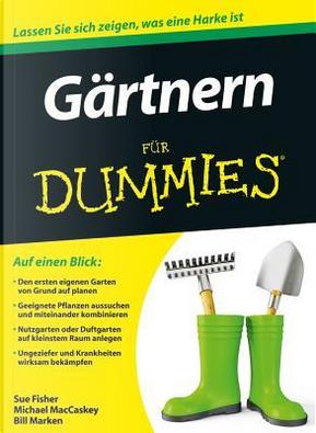Gärtnern für Dummies by Sue S. Fisher