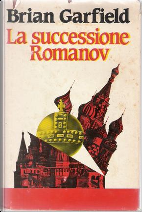 La successione Romanov by Brian Garfield