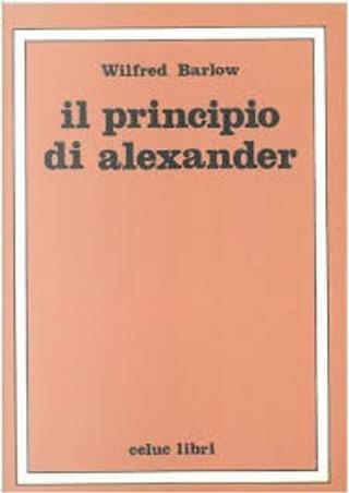 Il principio di Alexander by Wilfred Barlow