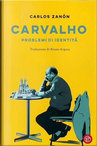 Carvalho by Carlos Zanón