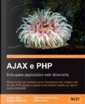 AJAX e PHP by Bogdan, Brinzarea, Cristian, Darie