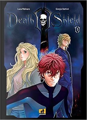 Death Shield - Vol. 1 by Luca Molinaro