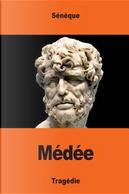 Médée by Sénèque