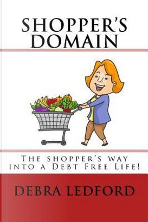 Shopper's Domain by Debra L. Ledford