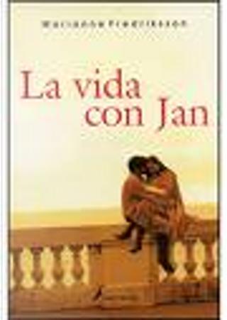 La Vida Con Jan by Marianne Fredriksson